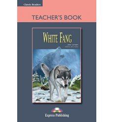Книжка для вчителя White Fang Teachers Book ISBN 9781844668434