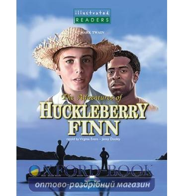 Книжка The Adventures of Huckleberry Finn Illustrated Reader ISBN 9781844663316