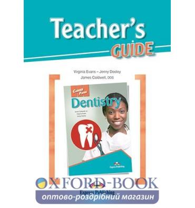 Книжка Career Paths Dentistry Teachers Guide ISBN 9781471546709