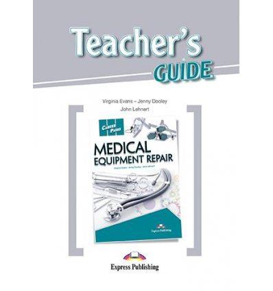 Книжка Career Paths Medical Equipment Repair Teachers Guide ISBN 9781471552588