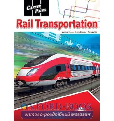 Підручник Career Paths Rail Transportation Students Book ISBN 9781471553653