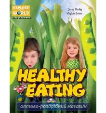 Книжка Healthy Eating Reader ISBN 9781471540394