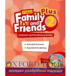 Family and Friends 2 Plus Grammar and Vocabulary Builder 2nd Edition 9780194403436 купить Киев
