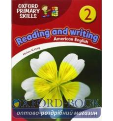 Oxford Primary Skills Reading and Writing (American English) 2 9780194002769 купить Киев Украина