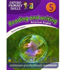 Oxford Primary Skills Reading and Writing (American English) 5 9780194002790 купить Киев Украина