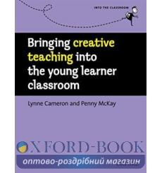 Книга Bringing Creative Teaching into the Young Learner Classroom ISBN 9780194422482 купить Киев Украина