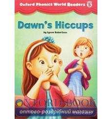 Книга Oxford Phonics World Readers 5 Dawns Hiccups 9780194589185 купить Киев Украина