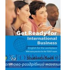 Учебник Get Ready for International Business (with TOEIC practice) 1 Students Book ISBN 9780230433250