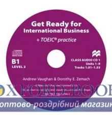 Диски для класса Get Ready for International Business (with TOEIC practice) 2 Class Audio CDs ISBN 9780230447943