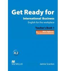 Книга для учителя Get Ready for International Business 1 Teachers Book ISBN 9780230447875