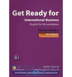 Книга для учителя Get Ready for International Business 2 Teachers Book ISBN 9780230447929