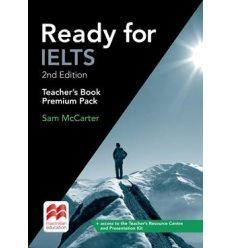 Книжка для вчителя Ready for IELTS 2nd Edition Teachers Book Premium Pack ISBN 9781786328588