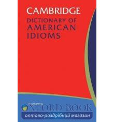 Словарь Cambridge Dictionary of American Idioms ISBN 9780521532716