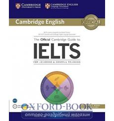 Учебник The Official Cambridge Guide to IELTS Students Book with answers with DVD-ROM Cullen, P ISBN 9781107620698 купить Кие...