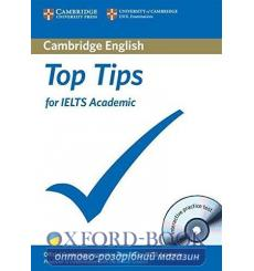 Тесты Top Tips for IELTS Academic Book with CD-ROM with full practice test and Speaking test video 9781906438722 купить Киев ...