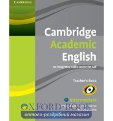 Книга для учителя Cambridge Academic English B1+ Intermediate Teachers Book Manning, A 9780521165259 купить Киев Украина