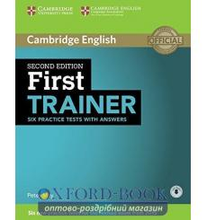 Тесты Trainer: First Six Practice Tests with Answers with Downloadable Audio May, P  3rd Edition 9781107470187 купить Киев Ук...