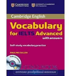 Книга Cambridge Vocabulary for IELTS Advanced Band 6.5+ with Answers and Audio CD Cullen, P. ISBN 9780521179225 купить Киев У...