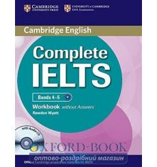 Тетрадь Complete IELTS Bands 4-5 workbook without Answers with Audio CD 9781107602441 купить Киев Украина