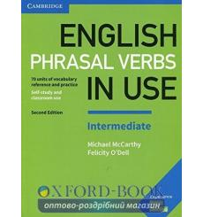Книга English Phrasal Verbs in Use Intermediate 2nd Edition 9781316628157 купить Киев Украина