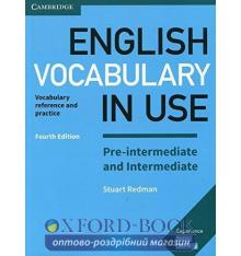 Словарь Vocabulary in Use 4th Edition Pre-Intermediate & Intermediate with Answers Redman, S ISBN 9781316631713