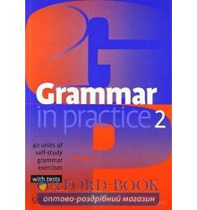 Grammar in Practice 2 exercises with tests