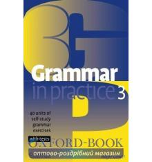 Grammar in Practice 3 exercises with tests