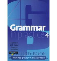 Grammar in Practice 4 exercises with tests
