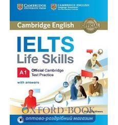 Книга IELTS Life Skills Official Cambridge Test Practice a1 students book with Answers and Audio Matthews M. 9781316507124 ку...