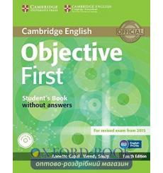 Учебник Objective First Students Book without answers with CD-ROM Capel, A 3rd Edition 9781107628342 купить Киев Украина