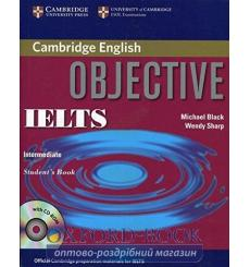 Книга Objective IELTS Intermediate Students Book without answers with CD-ROM 9780521608824 купить Киев Украина