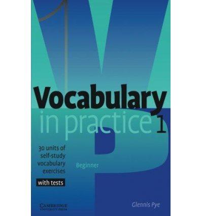 Словарь Vocabulary in Practice 1 ISBN 9780521010801