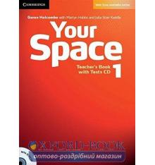 Книга для учителя Your Space Level 1 Teachers Book with Tests CD Holcombe, G ISBN 9780521729253