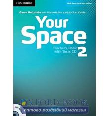 Книга для учителя Your Space Level 2 Teachers Book with Tests CD Holcombe, G ISBN 9780521729307