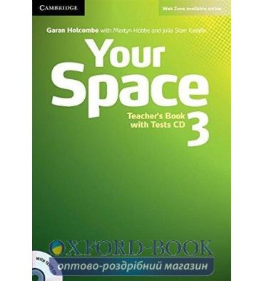 Книга для учителя Your Space Level 3 Teachers Book with Tests CD Holcombe, G ISBN 9780521729352