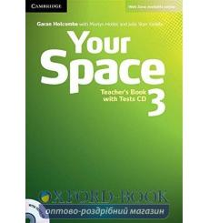 Книга для учителя Your Space Level 3 Teachers Book with Tests CD Holcombe, G ISBN 9780521729352 купить Киев Украина
