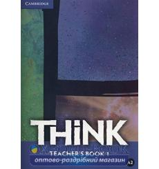 Книга для учителя Think 1 Teachers Book Puchta, H ISBN 9781107508880 купить Киев Украина