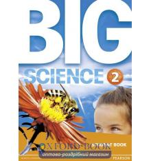 Учебник Big Science Level 2 Students Book ISBN 9781292144429