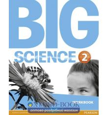 Рабочая тетрадь Big Science Level 2 Workbook ISBN 9781292144443