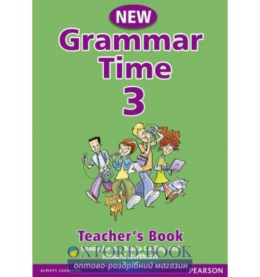 Книга для учителя Grammar Time 3 New Teachers Book ISBN 9781405852739