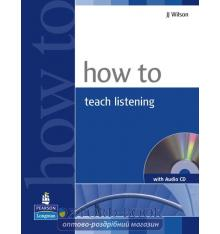How to Teach Listening Book with CD ISBN 9781405853101