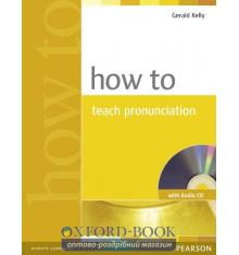 How to Teach Pronunciation Book with CD New ISBN 9780582429758