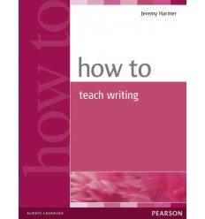 Книга How to Teach Writing New ISBN 9780582779983