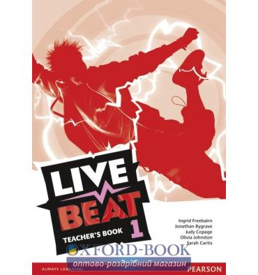 Книга для учителя Live Beat 1 Teachers Book ISBN 9781447952701