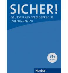 Книга для учителя Sicher! B1+ Lehrerhandbuch ISBN 9783190512065