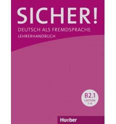 Книга для учителя Sicher! B2/1 Lehrerhandbuch ISBN 9783195712071