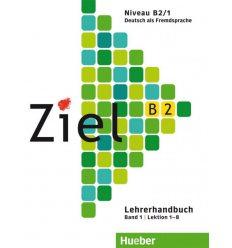Книга для учителя Ziel B2, Band 1, Lektion 1-8 Lehrerhandbuch ISBN 9783191316747