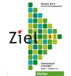 Рабочая тетрадь Ziel B2, Band 1, Lektion 1-8 Arbeitsbuch – L?sungen ISBN 9783191816742