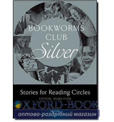 Stories for Reading Circles: Silver (Stages 2 and 3) 9780194720014 купить Киев Украина