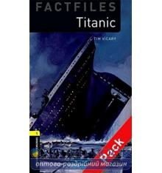 Oxford Bookworms Factfiles 1 Titanic + Audio CD